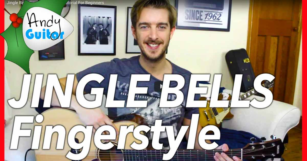 Jingle Bells Easy Fingerstyle Version Christmas Songs Andy Guitar